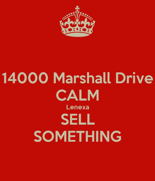 14000 Marshall Drive CALM Lenexa SELL SOMETHING