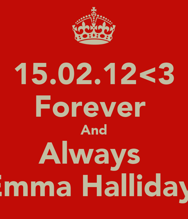 15.02.12<3 Forever  And Always  Emma Halliday