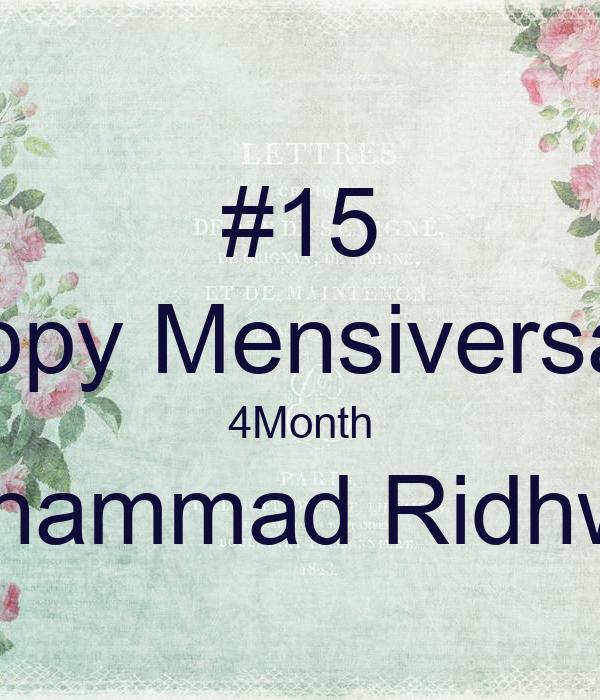 #15 Happy Mensiversarry 4Month Muhammad Ridhwan
