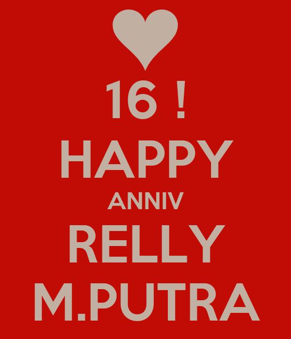 16 ! HAPPY ANNIV RELLY M.PUTRA