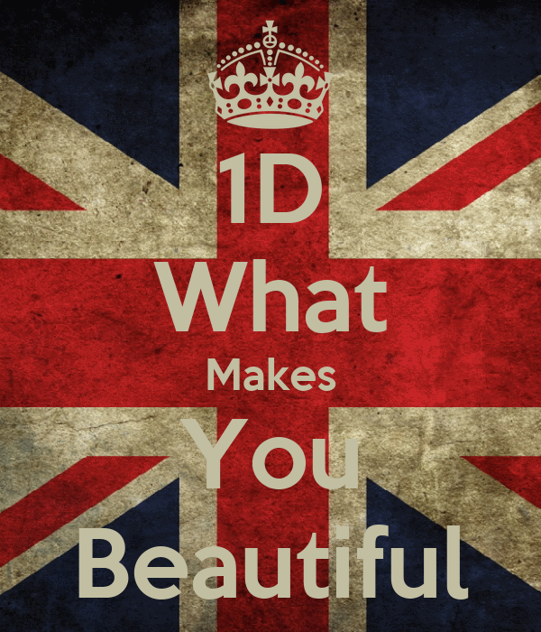 1D What Makes You Beautiful