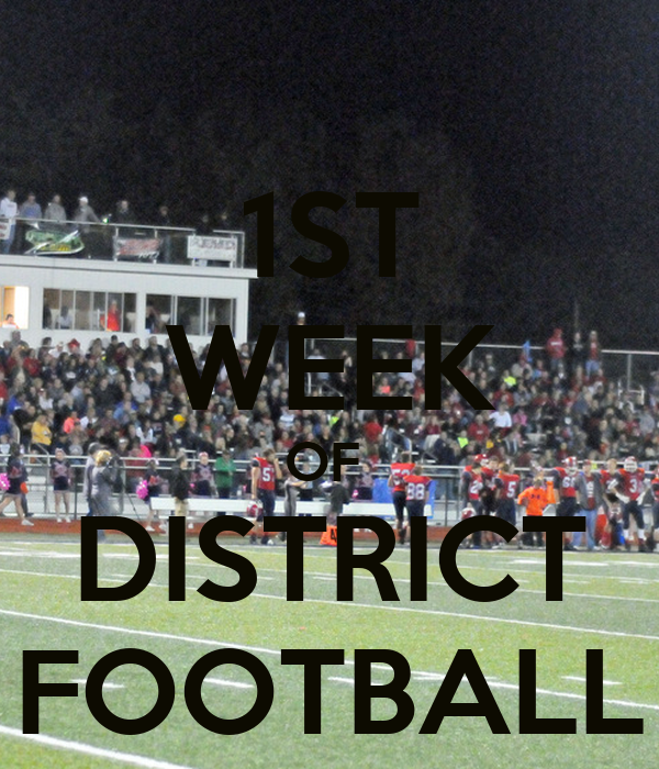 1ST WEEK OF  DISTRICT FOOTBALL