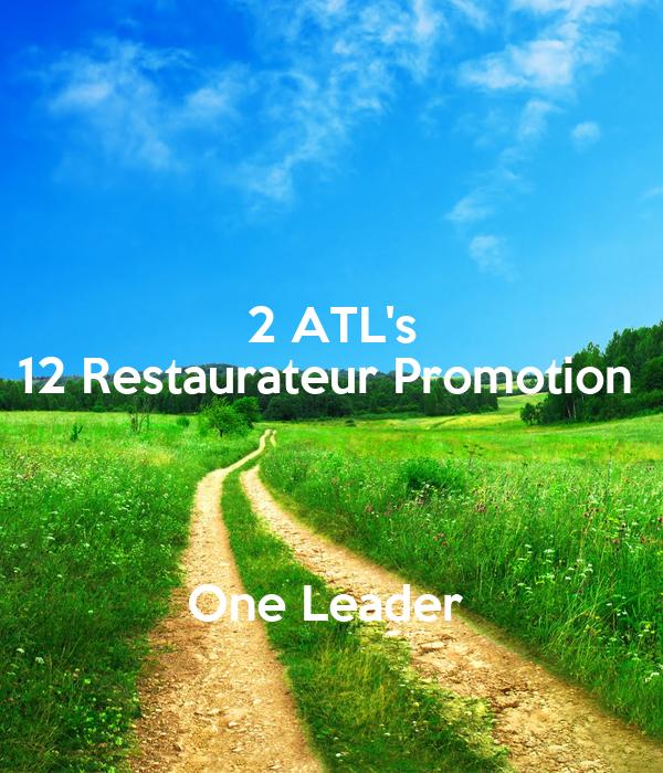 2 ATL's 12 Restaurateur Promotion    One Leader