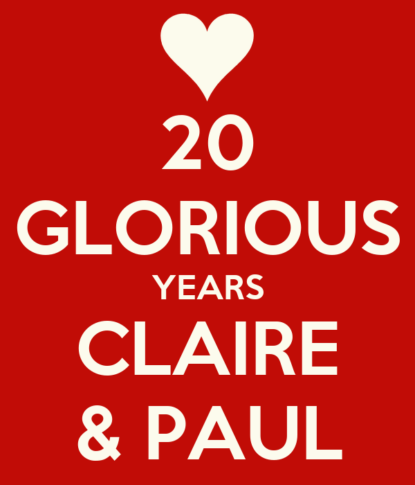 20 GLORIOUS YEARS CLAIRE & PAUL