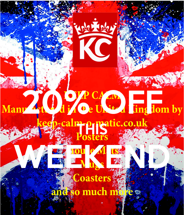 20% OFF THIS WEEKEND