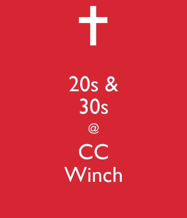 20s & 30s @ CC Winch