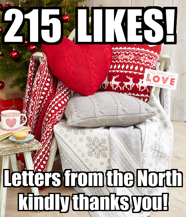 215  LIKES!  Letters from the North kindly thanks you!