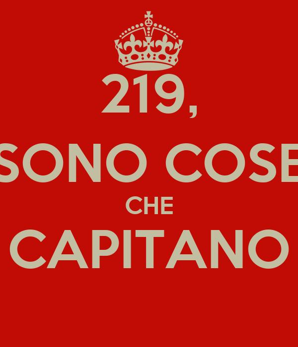 219, SONO COSE CHE CAPITANO