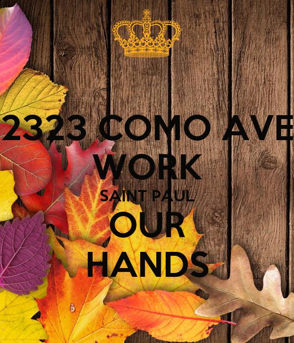 2323 COMO AVE WORK SAINT PAUL OUR HANDS