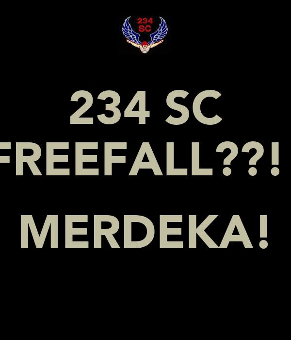 234 SC FREEFALL??!!  MERDEKA!