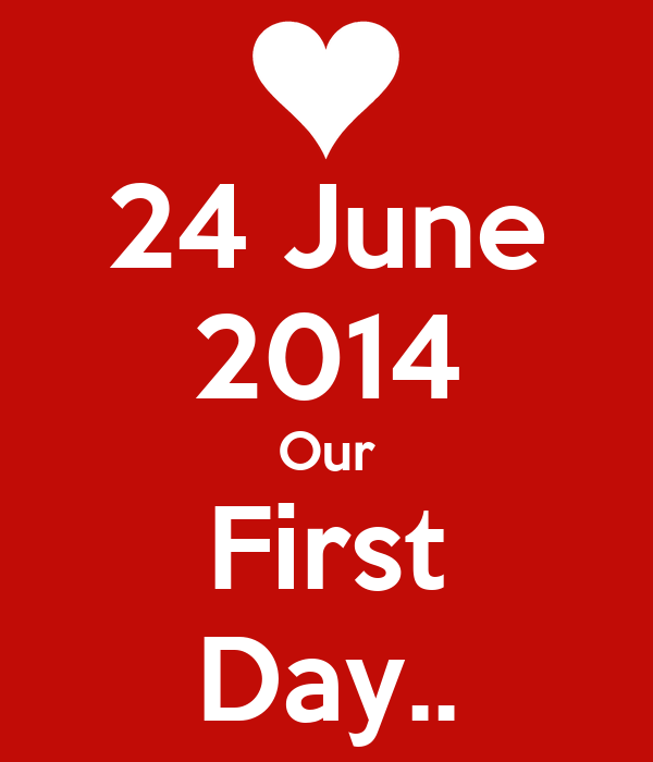 24 June 2014 Our First Day..