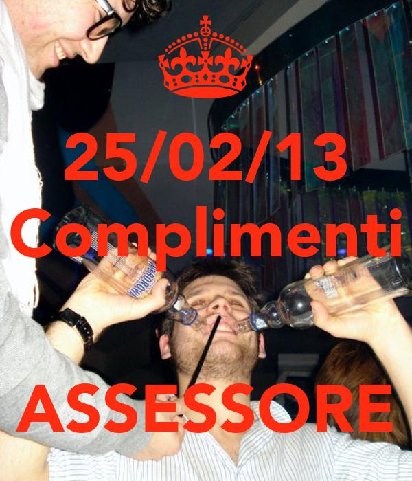 25/02/13 Complimenti   ASSESSORE