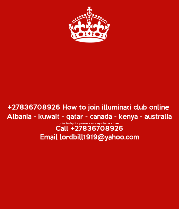 27836708926 how to join illuminati club online albania kuwait 27836708926 how to join illuminati club online albania kuwait qatar canada ccuart Images