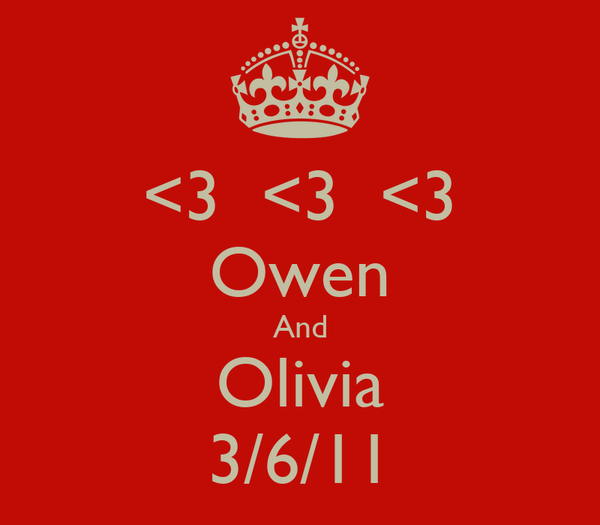 <3  <3  <3 Owen And Olivia 3/6/11