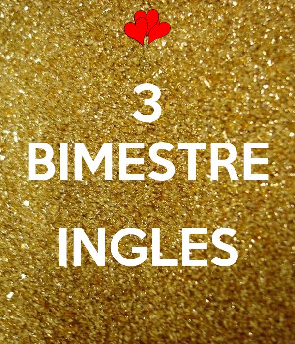 3 BIMESTRE  INGLES
