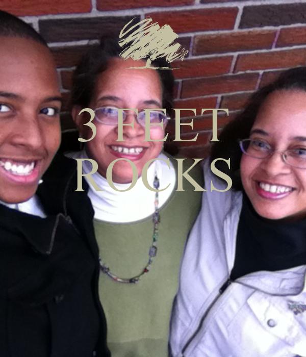 3 FEET ROCKS
