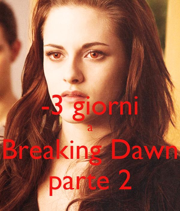 -3 giorni a Breaking Dawn parte 2