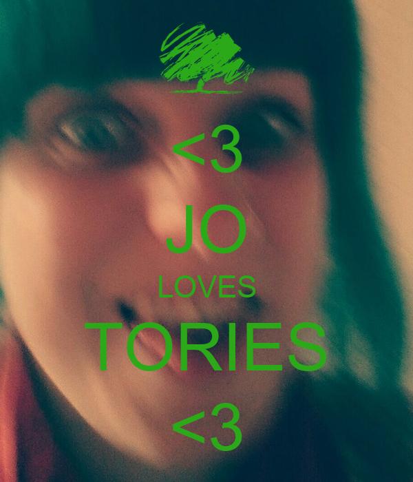 <3 JO LOVES TORIES <3