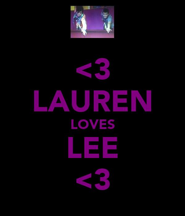 <3 LAUREN LOVES LEE <3