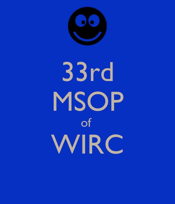 33rd MSOP of  WIRC