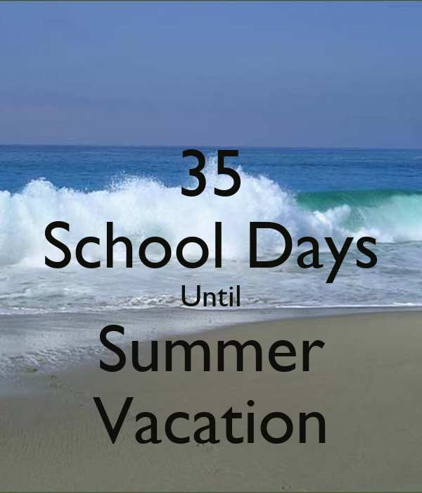 35 School Days Until Summer Vacation