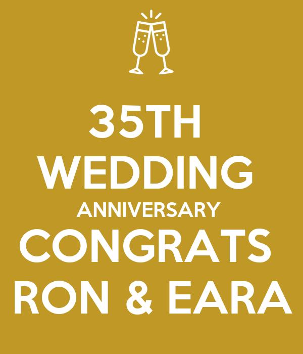 35TH  WEDDING  ANNIVERSARY  CONGRATS  RON & EARA
