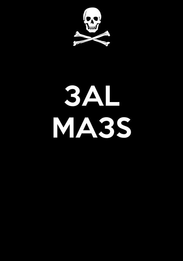 3AL MA3S