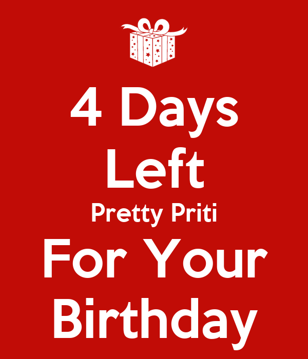 4 Days Left Pretty Priti For Your Birthday