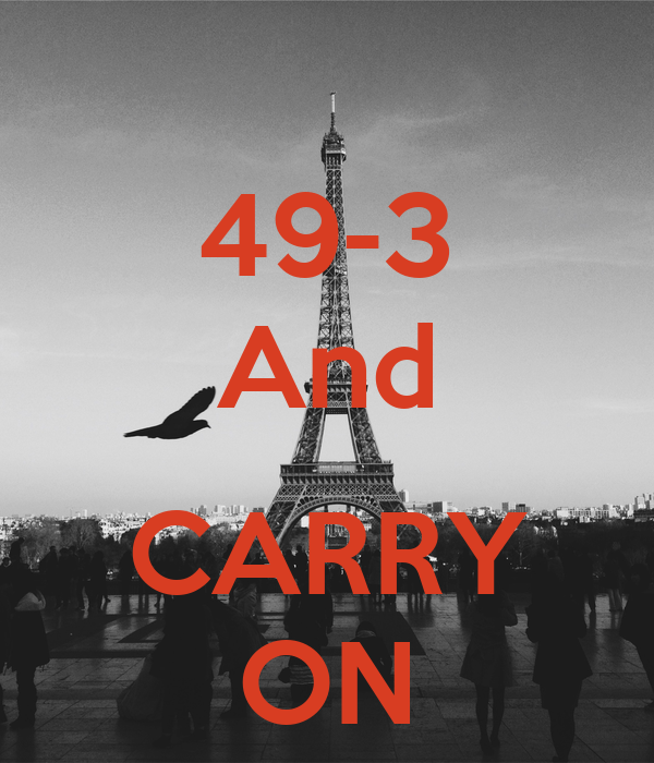 49-3 And     CARRY ON