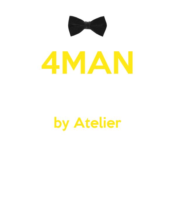 4MAN  by Atelier