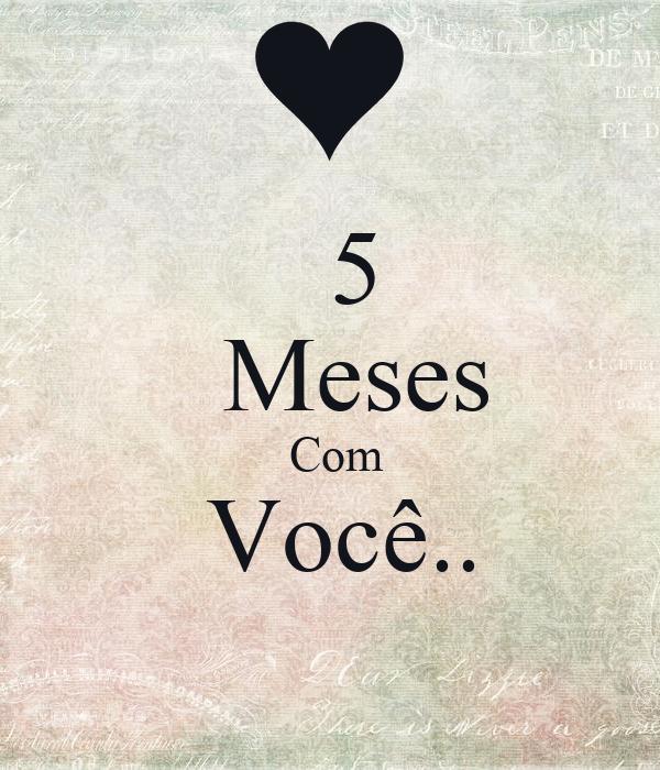 5   Meses  Com  Você..