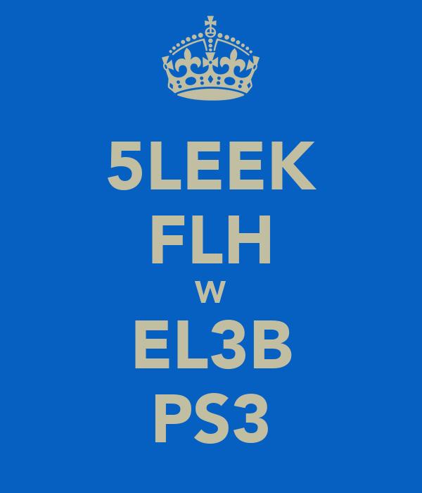 5LEEK FLH W EL3B PS3