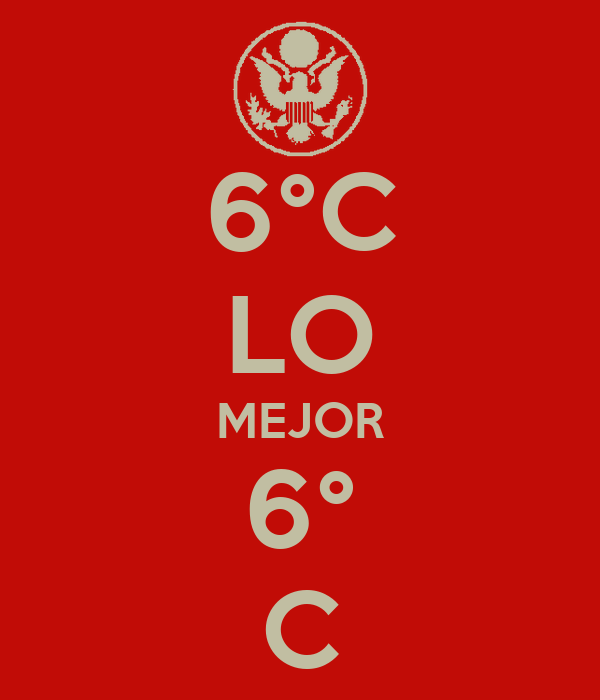 6°C LO MEJOR 6° C