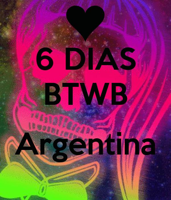 6 DIAS BTWB  Argentina