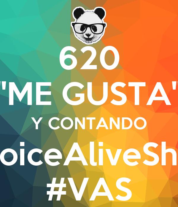 """620 """"ME GUSTA"""" Y CONTANDO #VoiceAliveShow #VAS"""