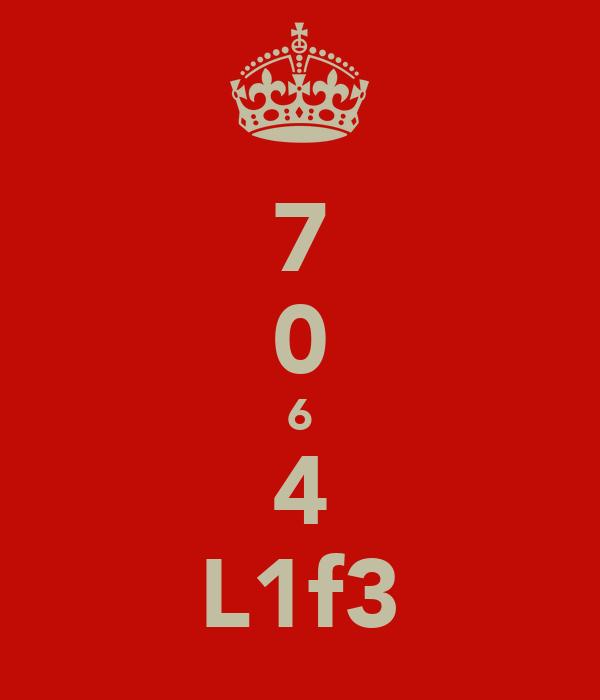 7 0 6 4 L1f3
