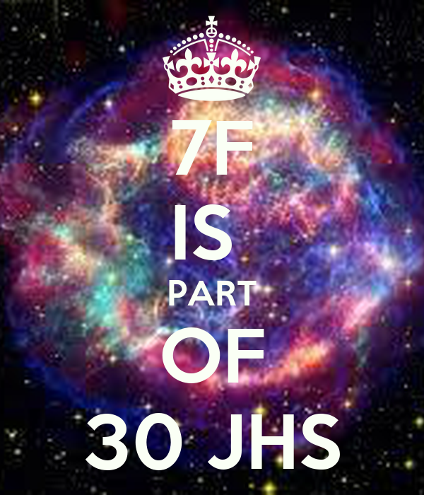 7F IS  PART OF 30 JHS