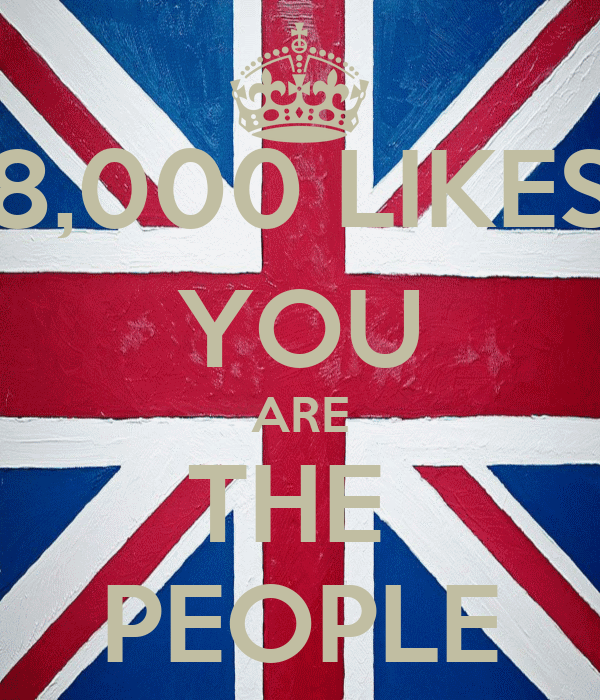 8,000 LIKES YOU ARE THE  PEOPLE