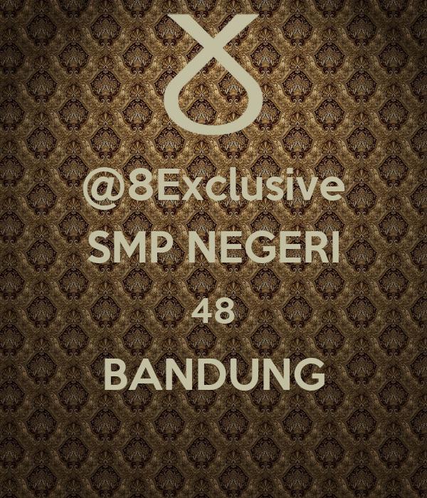 @8Exclusive SMP NEGERI 48 BANDUNG