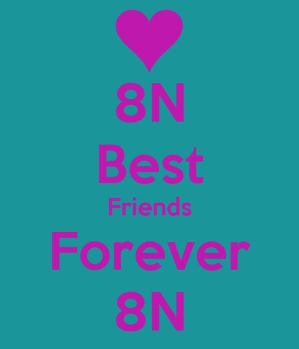 8N Best Friends Forever 8N
