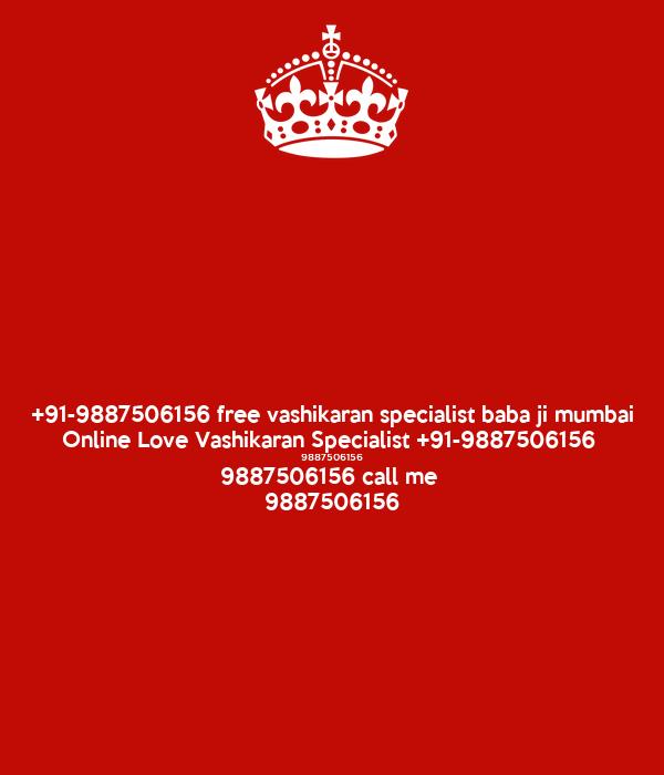 +91-9887506156 free vashikaran specialist baba ji mumbai Online Love Vashikaran Specialist +91-9887506156  9887506156 9887506156 call me  9887506156