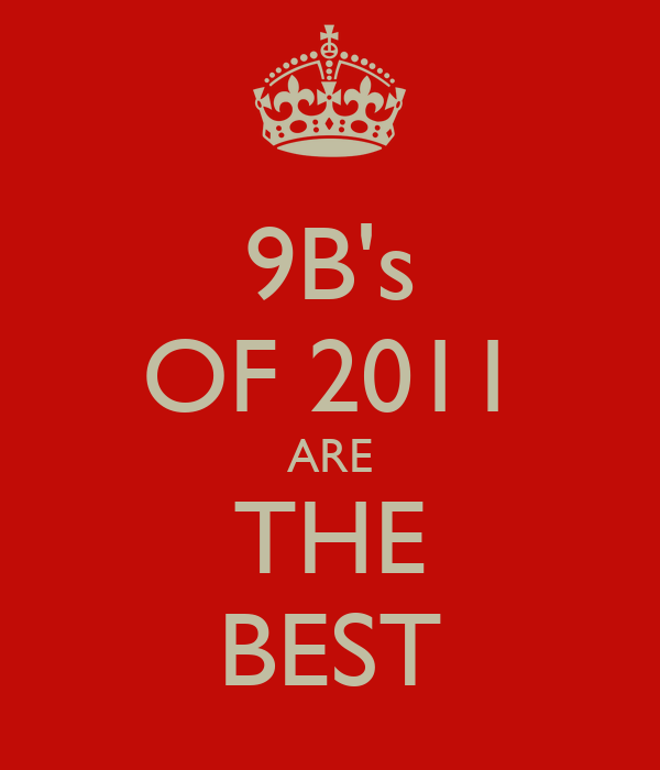 9B's OF 2011 ARE THE BEST