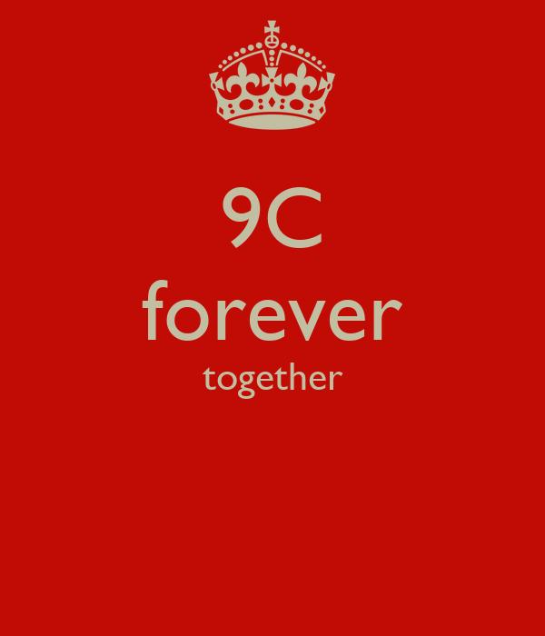 9C forever together
