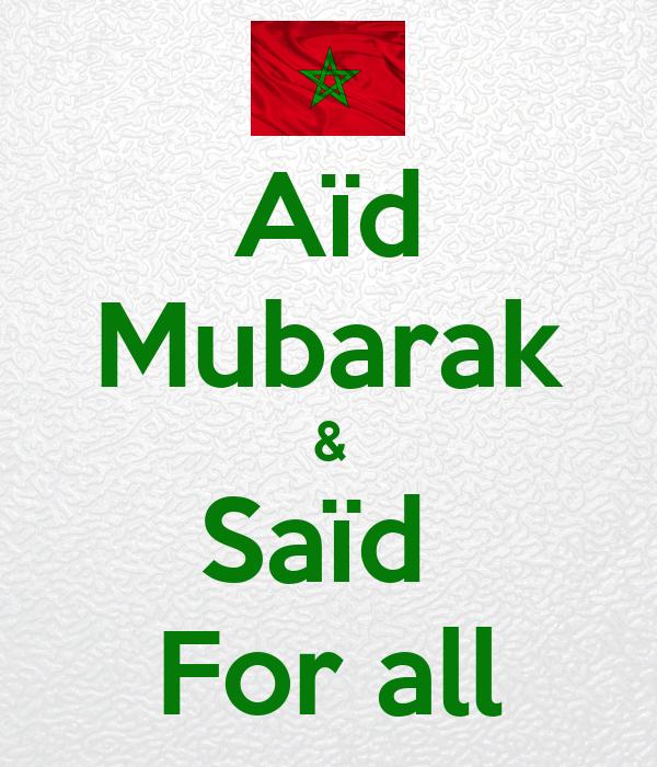 Aïd Mubarak & Saïd  For all