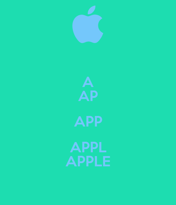 A AP APP APPL APPLE