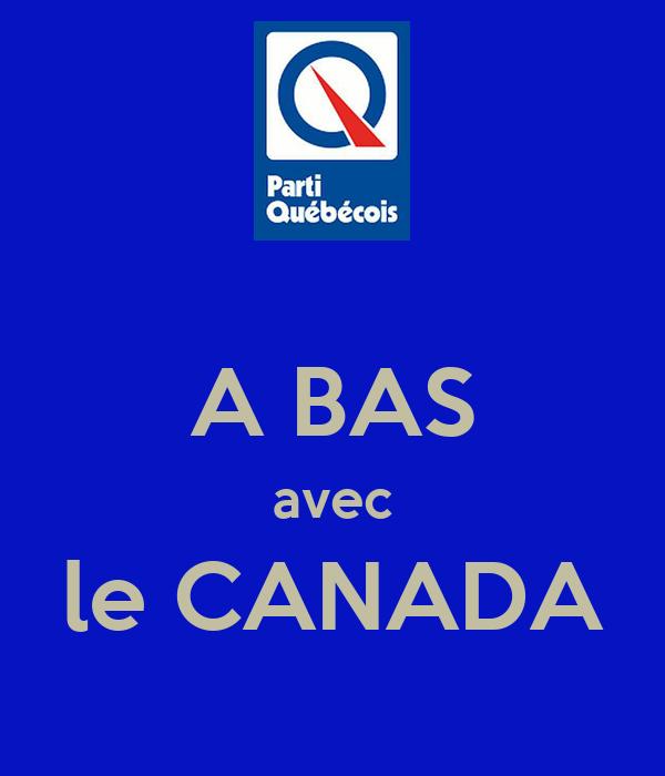 A BAS avec le CANADA