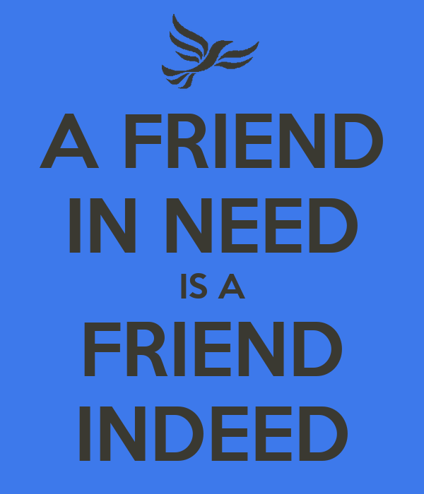 essay on friend in need is friend indeed a friend in need is a  essay on friend in need is friend indeed