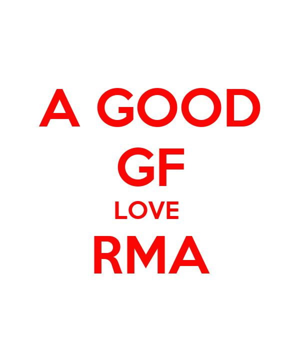 A GOOD GF LOVE  RMA