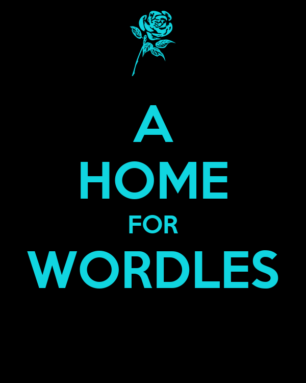 A HOME FOR WORDLES