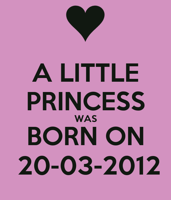 A LITTLE PRINCESS WAS BORN ON  20-03-2012